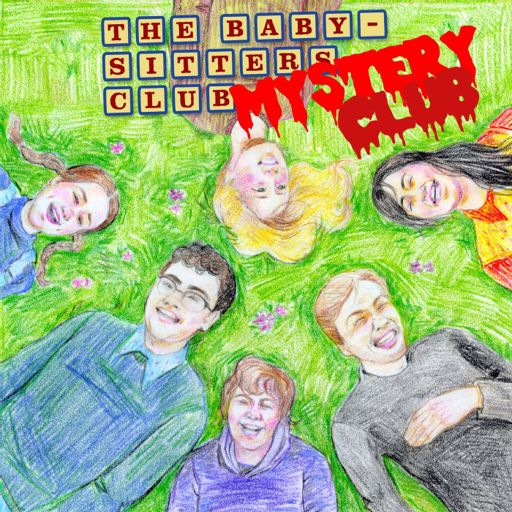 Cover art for podcast The Baby-Sitters Club Club