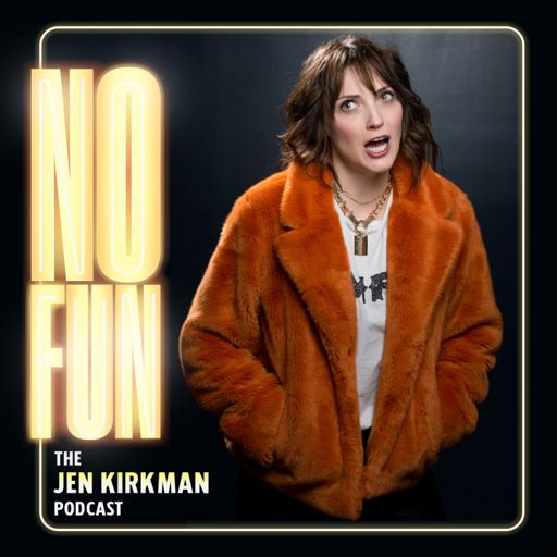 Cover art for podcast No Fun with Jen Kirkman