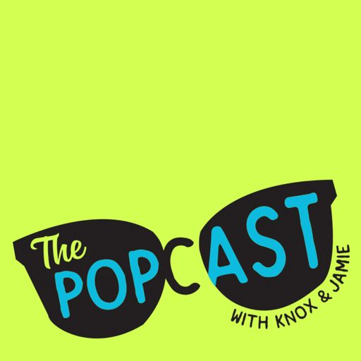 Cover art for podcast The Popcast With Knox and Jamie