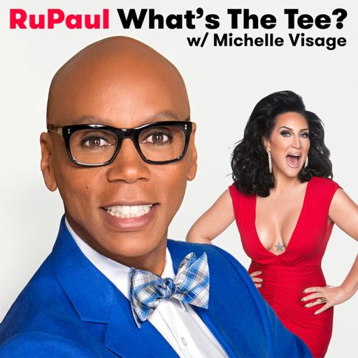 Cover art for podcast RuPaul: What's The Tee with Michelle Visage