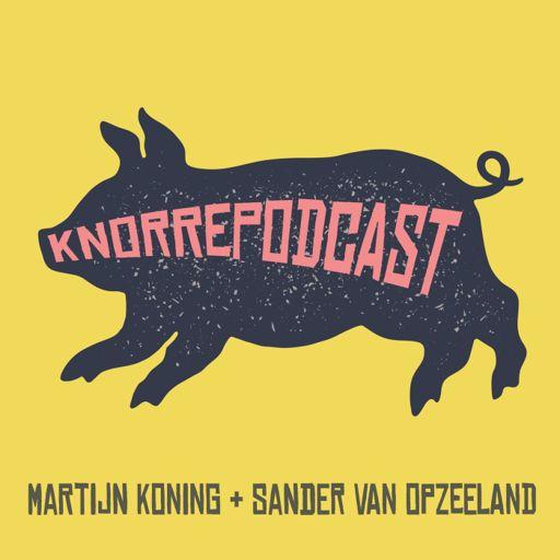 Cover art for podcast Knorrepodcast met Martijn Koning en Sander van Opzeeland