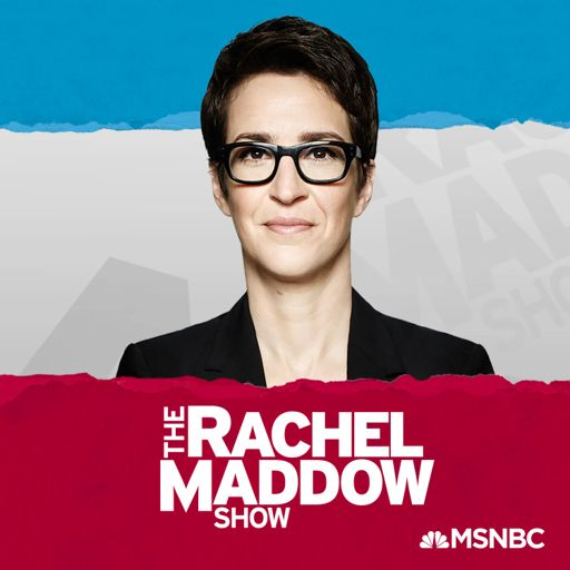 Cover art for podcast The Rachel Maddow Show