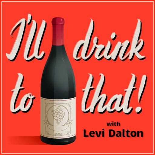 Cover art for podcast I'll Drink to That! Wine Talk