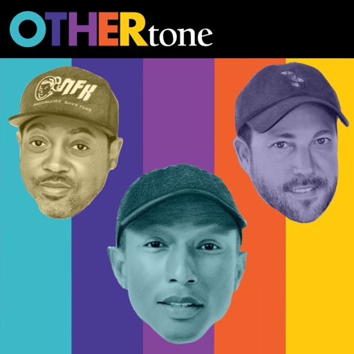 Cover art for podcast OTHERtone with Pharrell, Scott, and Fam-Lay