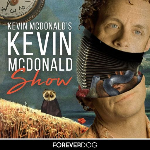 Cover art for podcast Kevin McDonald's Kevin McDonald Show