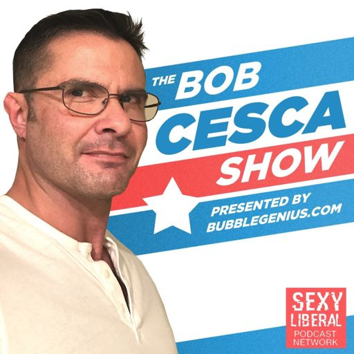 Cover art for podcast The Bob Cesca Show