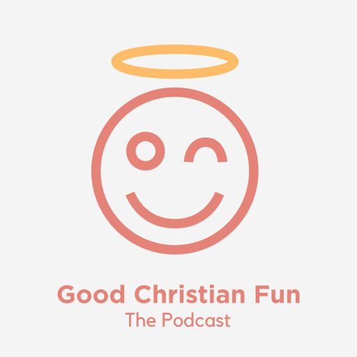 Cover art for podcast Good Christian Fun