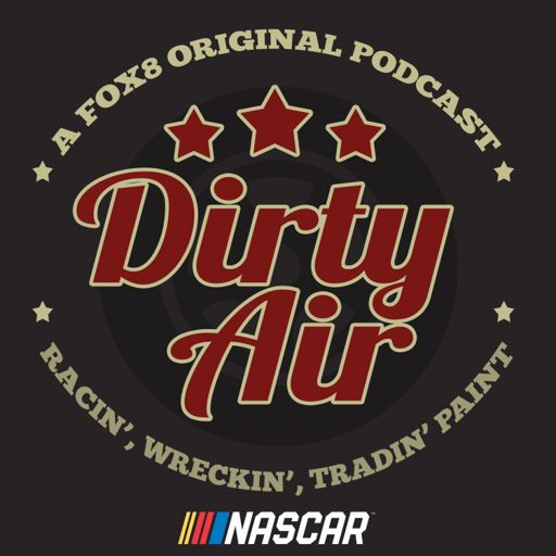 Cover art for podcast NASCAR: Dirty Air