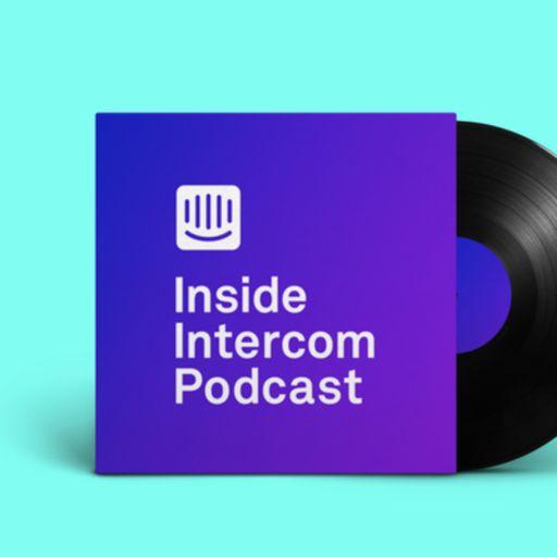 Cover art for podcast Inside Intercom Podcast
