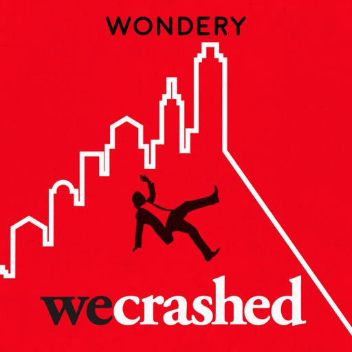 Cover art for podcast WeCrashed: The Rise and Fall of WeWork