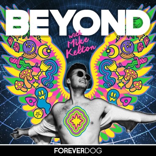 Cover art for podcast Beyond with Mike Kelton