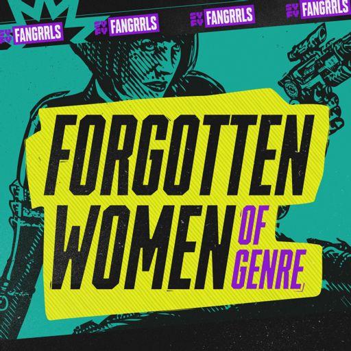Cover art for podcast Forgotten Women of Genre