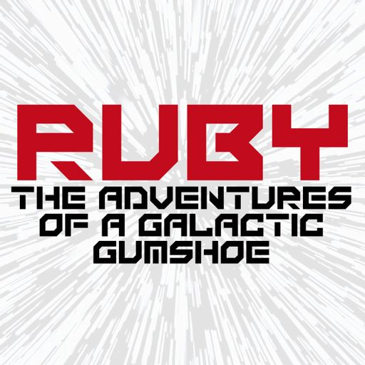 Cover art for podcast Ruby: The Adventures of a Galactic Gumshoe