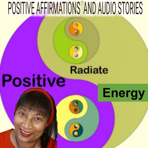 Cover art for podcast Positive Affirmations and Audio Stories