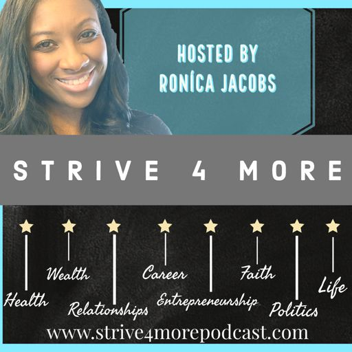 Cover art for podcast Strive 4 More: Lifestyle Podcast