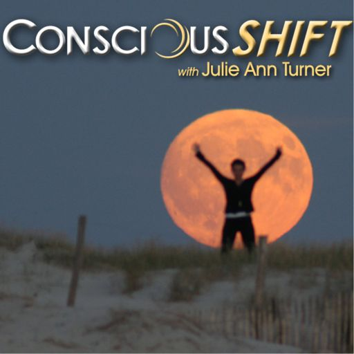 Cover art for podcast ConsciousSHIFT with Julie Ann Turner