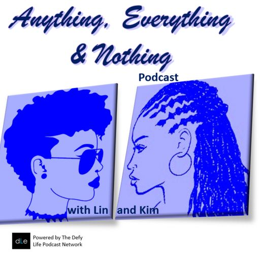Cover art for podcast Anything, Everything & Nothing