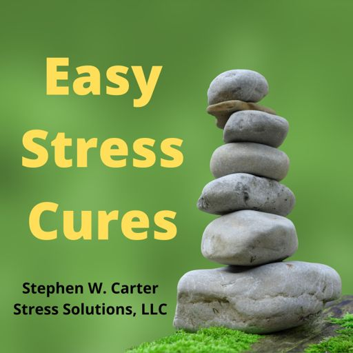 Cover art for podcast Easy Stress Cures