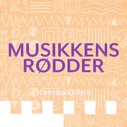 Cover art for podcast Musikkens Rødder