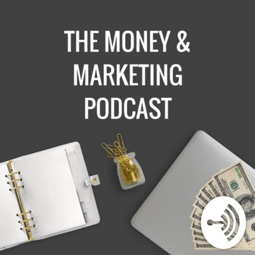 Cover art for podcast Money and Marketing
