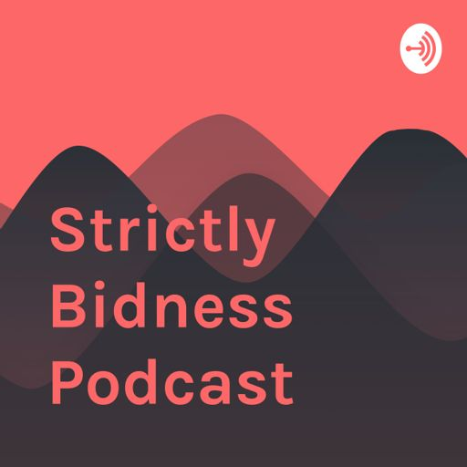 Cover art for podcast Strictly Bidness Podcast
