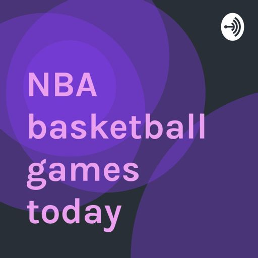 Cover art for podcast NBA basketball games today