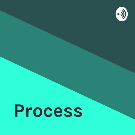 Cover art for podcast Process