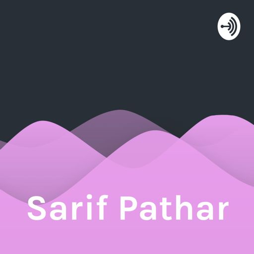 Cover art for podcast Sarif Pathan