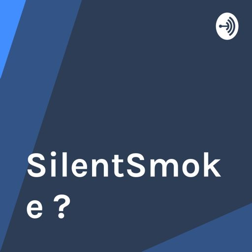 Cover art for podcast SilentSmoke ?