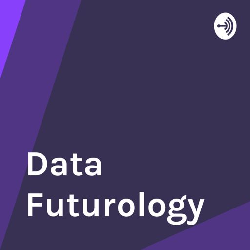 Cover art for podcast Data Futurology - Data Science, Analytics, Machine Learning and Artificial Intelligence For Leaders