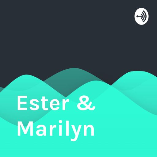 Cover art for podcast Ester & Marilyn