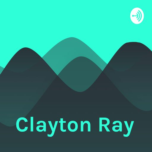 Cover art for podcast Clayton Ray