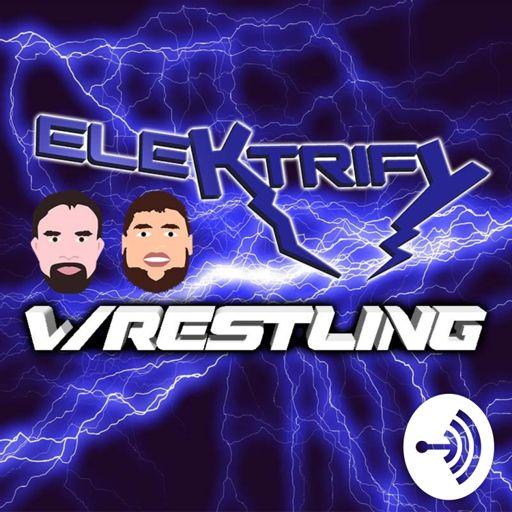 Cover art for podcast Elektrify Wrestling Podcast