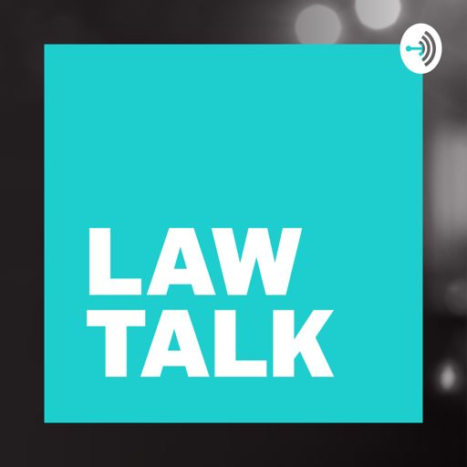 Cover art for podcast Law Talk