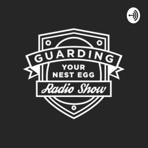 Cover art for podcast Guarding Your Nest Egg