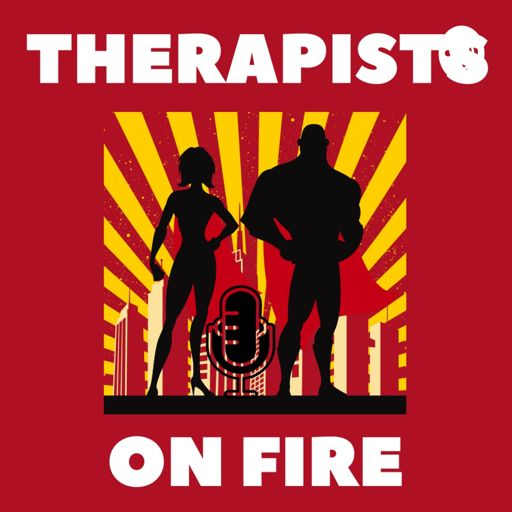Cover art for podcast THERAPISTS ON FIRE