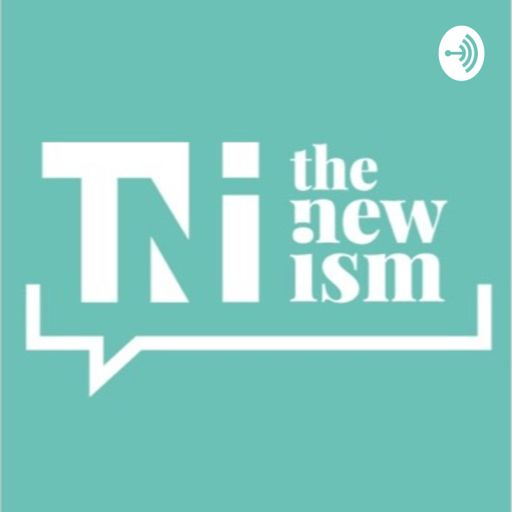 Cover art for podcast The New Ism