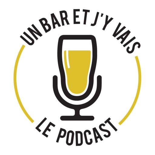 Cover art for podcast Un bar et j'y vais
