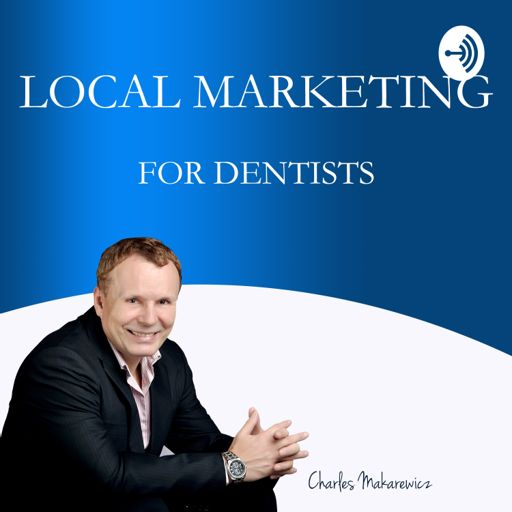 Cover art for podcast Local Marketing for Dentists