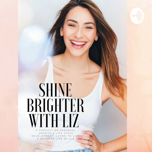 Cover art for podcast Shine Brighter With Liz