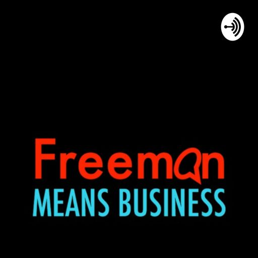 Cover art for podcast Freeman Means Business