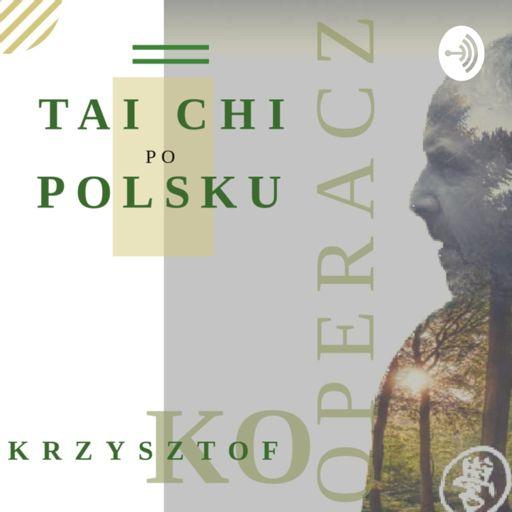 Cover art for podcast Tai Chi po polsku