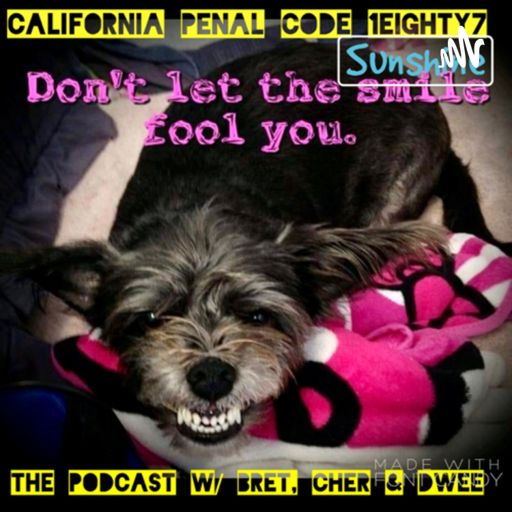 Cover art for podcast California PC 187: The Podcast