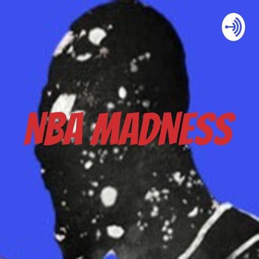 Cover art for podcast NBA MADNESS