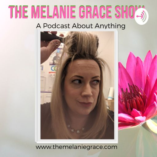 Cover art for podcast The Melanie Grace Show
