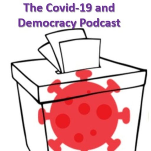 Cover art for podcast Covid-19 and Democracy Podcast