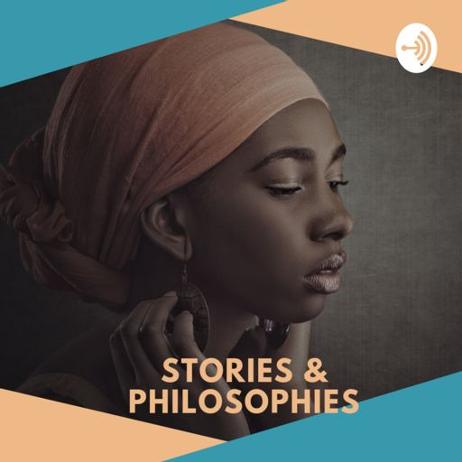 Cover art for podcast Stories & Philosophies