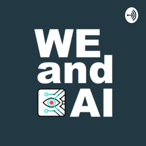 Cover art for podcast We and AI: Investigating the Invisible