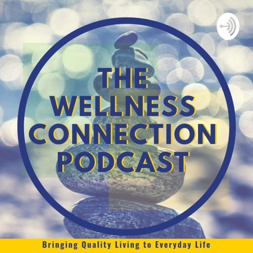 Cover art for podcast The Wellness Connection