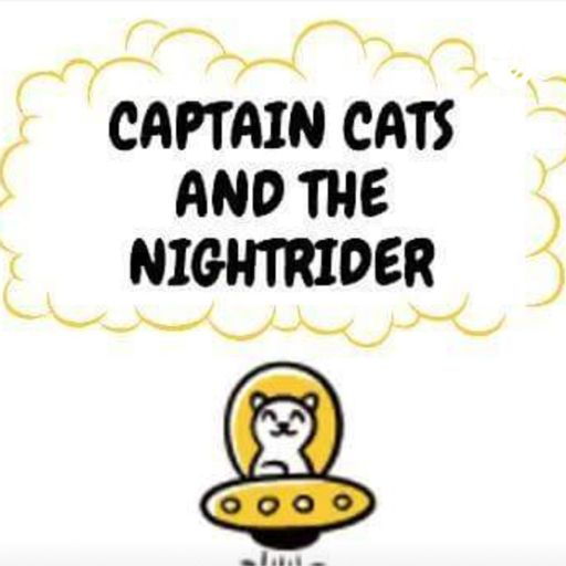 Cover art for podcast Captain Cats and The Nightrider